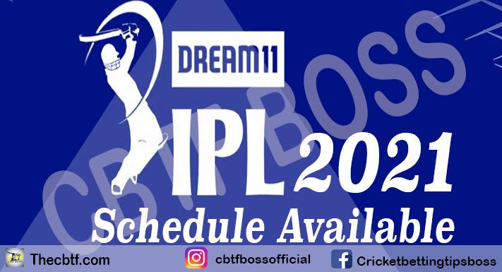 IPL 2021 schedule: CBTF boss IPL Predictions